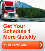 Get your Schedule-1 more quickly. Go to the Trucking Tax Center and learn how to e-file Form 2290.