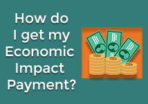 How do I get my Economic Impact Payment?