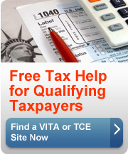 Free Help for Qualifying Taxpayers. Find a VITA or TCE site near you.(button)