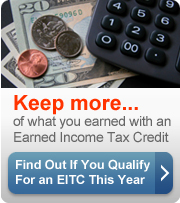 Keep more of what you earn with an Earned Income Tax Credit. Find out if you qualify for an EITC this (button).