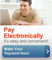 Pay Electronically, its easy and convenient! Make your payment now.