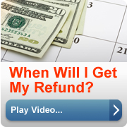When Will I Get My Refund. (play video button).