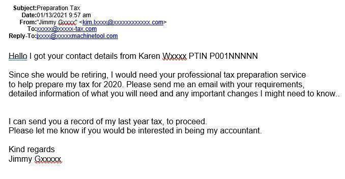 Sample of an phishing scam email regarding tax preparation that was sent to an accountant to request that they take on the sender as a client because their tax preparer is retiring.