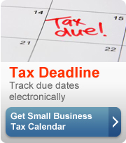Get a small business tax calendar to track tax deadlines and due dates electronically.
